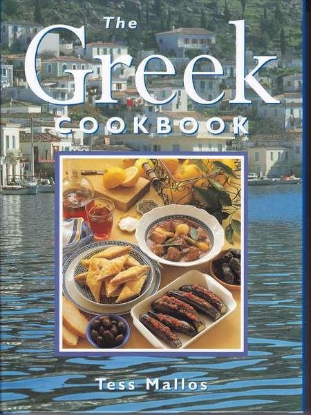 Tess Mallos. The Greek Cookbook