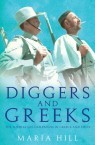 Diggers and Greeks. Maria Hill. Book Launches & How to Buy