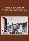Greek Journeys Through Bonegilla