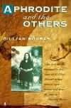 Gillian Bouras. An author with acute insights into the nature of  Greek - Bouras Aphrodite and the Others Book