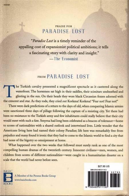 Paradise Lost: Smyrna, 1922. The Destruction of Islam's City of Tolerance.